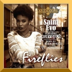 Saint Evo - FireFlies (Intruderz SA) Ft RubyGold